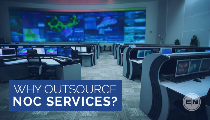 Why Outsource Managed NOC Services