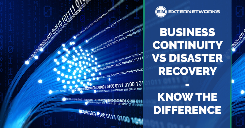 Business Continuity Vs Disaster Recovery Know The Difference